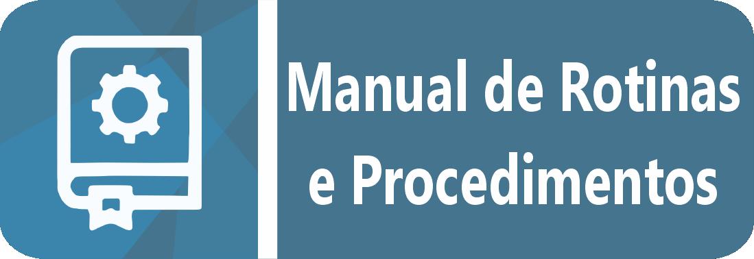 Manual de rotinas e procedimentos.